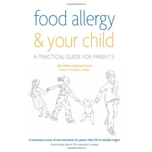 Food Allergy & Your Child: A Practical Guide for Parents