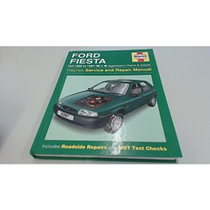 Ford Fiesta (95-97) Service and Repair Manual (Haynes Service and Repair Manuals)