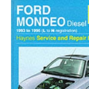 Ford Mondeo Diesel Service and Repair Manual (Haynes Service and Repair Manuals)