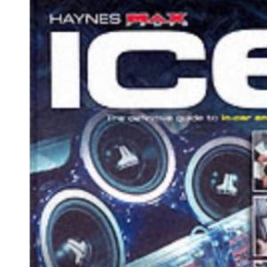 The ICE Manual: Bk. H836 (Haynes Max Power S.)