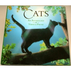 Cats: An Anthology of Verse and Prose (Gift Anthologies)