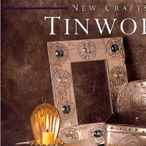 Tinwork (New Crafts)