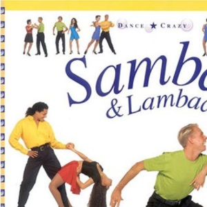 Samba and Lambada (Dance Crazy)
