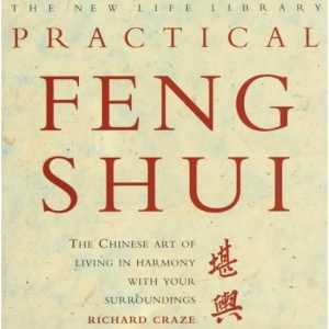 Practical Feng Shui (New Life Library)