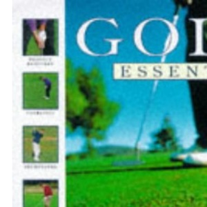 Golf Essentials: Step-by-step Techniques to Improve Your Skills
