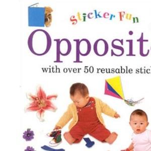 Opposites (Stickerbooks)