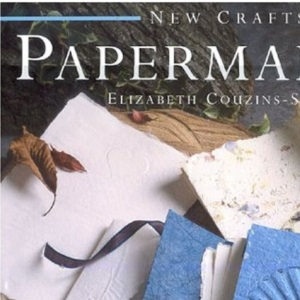 Papermaking (New Crafts)