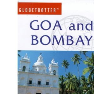 Goa and Bombay (Globetrotter Travel Guide)