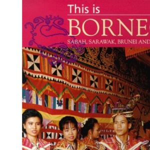 This is Borneo (World of Exotic Travel Destinations)