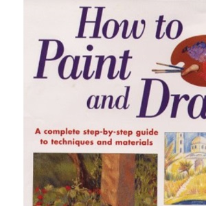 How to Paint and Draw (The Beginner's Guide)