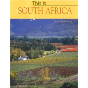 This is South Africa (This is ... a world of exotic travel destinations)