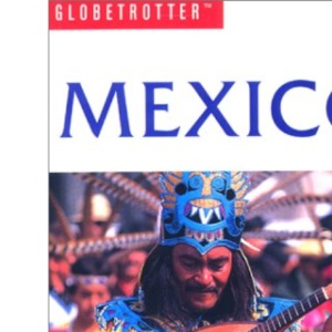 Mexico (Globetrotter Travel Guide)