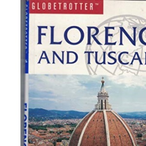 Florence and Tuscany (Globetrotter Travel Pack)