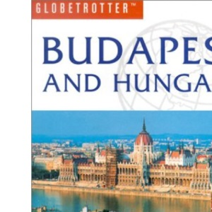 Budapest and Hungary (Globetrotter Travel Pack)
