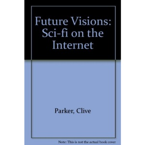 Future Visions: Sci-fi on the Internet