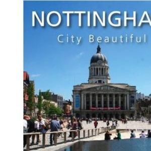 Nottingham City Beautiful