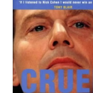 Cruel Britannia: Reports on the Sinister and the Preposterous