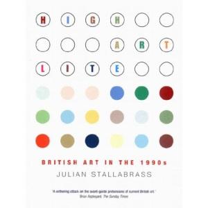 High Art Lite: British Art in the 1990s