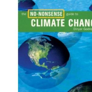 The No-nonsense Guide to Climate Change (No-nonsense Guides)