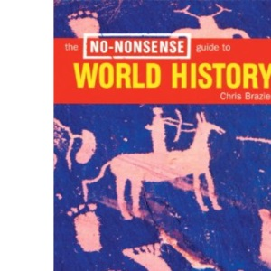 The No Nonsense Guide to World History (No-nonsense Guides)