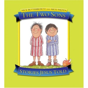 The Two Sons (Stories Jesus Told)