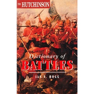 The Hutchinson Dictionary of Battles