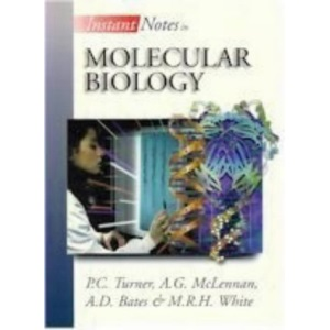 Instant Notes in Molecular Biology