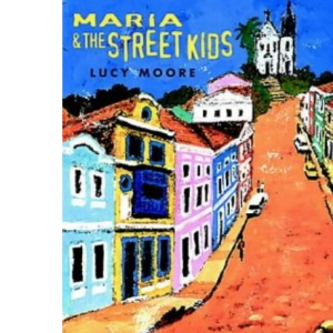 Maria and the Street Kids (One up)