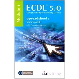 ECDL Syllabus 5.0 Module 4 Spreadsheets Using Excel XP