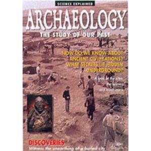 Archaeology: The Study of Our Past (Snapping Turtle Guides)