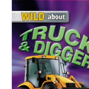 Trucks and Diggers (Wild About)