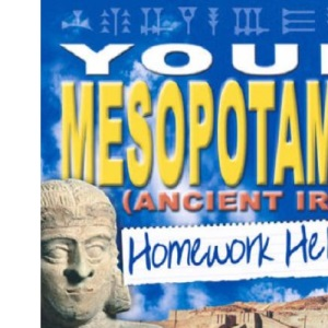 Your Mesopotamia Homework Helper (Homework Helpers)