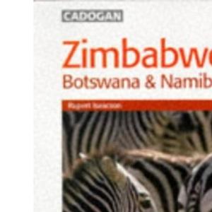 Zimbabwe, Zambia, Botswana, Namibia (Cadogan Guides)