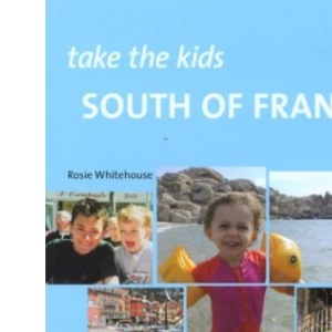 South of France (Take the Kids)