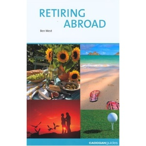 Retiring Abroad (Sunday Times Buying a Property S.)