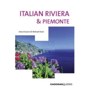 Italian Riviera and Piemonte (Cadogan Guide Italian Riviera & Piemonte)