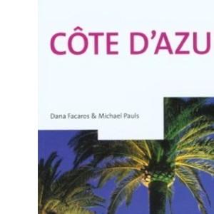 Cote d'Azur (Cadogan Guide Cote D'Azur)