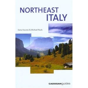 Northeast Italy (Cadogan Guide Venice, Venetia & the Dolomites)