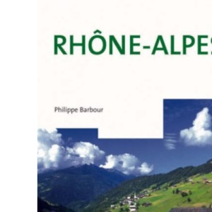 Rhone-Alpes (Cadogan Guide Rhone Alps)