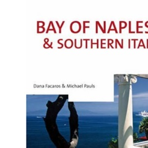 Bay of Naples and Southern Italy (Cadogan Guides)