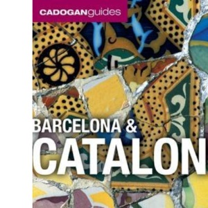 Barcelona and Catalonia (Cadogan Guides)