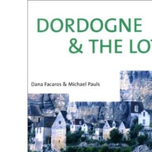 France: Dordogne, Lot and Bordeaux (Cadogan Guides)