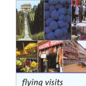 Italy: Great Getaways by Budget Airline (Flying Visits S.)