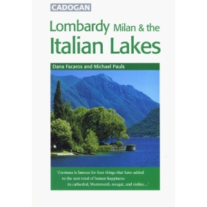 Italy: Lombardy, Milan and the Italian Lakes (Cadogan Guides)