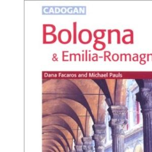 Bologna and Emilia Romagna (Cadogan Guides)