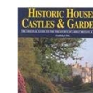 Johansens Historic Houses, Castles and Gardens 2000: The Original Guide to the Treasures of Great Britain and Ireland (Historic Houses, Castles & Gardens, Museums & Galleries, Great Britain & Ireland)