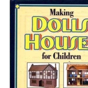 Making Dolls Houses For Children