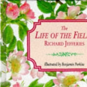 The Life of the Fields (Gift Books)