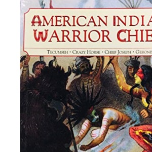 American Indian Warrior Chiefs