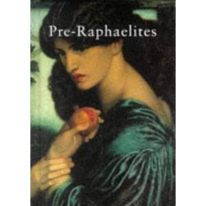 Pre-Raphaelites (Pocket Library of Art)